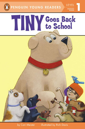 Tiny Goes Back to School by Cari Meister