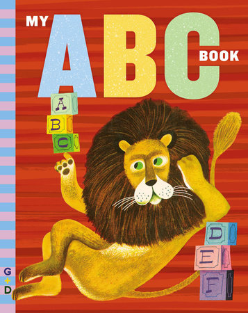 My ABC Book by Grosset & Dunlap; Illustrated by Art Seiden