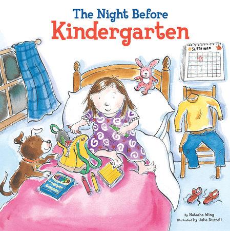 The Night Before Kindergarten by Natasha Wing