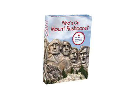 Who's on Mount Rushmore? by Nancy Harrison