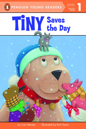 Tiny Saves the Day by Cari Meister