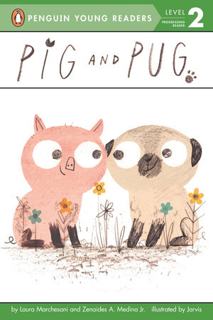 Pig and Pug by Laura Marchesani and Zenaides A. Medina Jr.