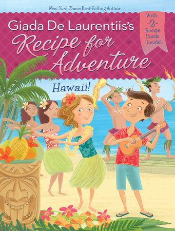 Hawaii! #6 by Giada De Laurentiis and Brandi Dougherty