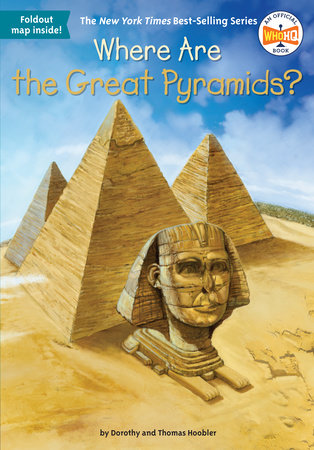 Where Are the Great Pyramids? by Dorothy Hoobler, Thomas Hoobler and Who HQ