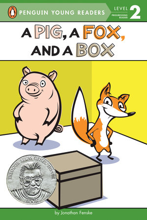A Pig, a Fox, and a Box by Jonathan Fenske