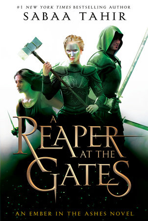 A Reaper at the Gates by Sabaa Tahir: 9780448494517 |  PenguinRandomHouse.com: Books