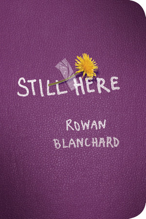 Still Here by Rowan Blanchard