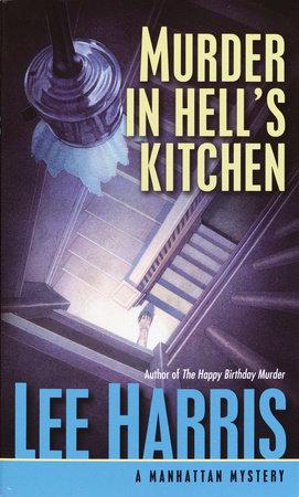 Murder in Hell's Kitchen by Lee Harris