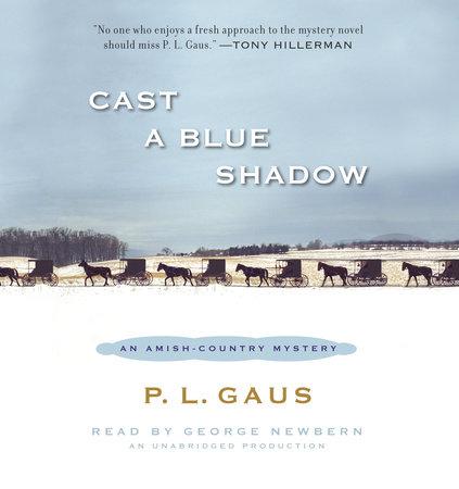 Cast a Blue Shadow by P. L. Gaus
