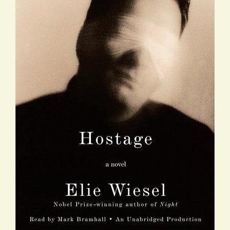 Hostage by Elie Wiesel