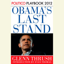 Obama's Last Stand: Playbook 2012 (POLITICO Inside Election 2012) Cover