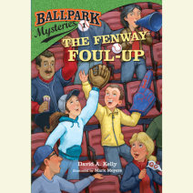 Ballpark Mysteries #1: The Fenway Foul-up Cover