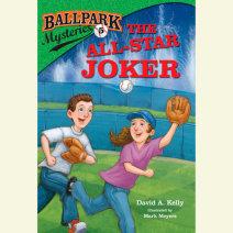 Ballpark Mysteries #5: The All-Star Joker Cover