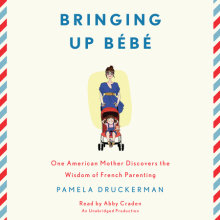 Bringing Up Bébé Cover