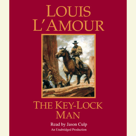 The Key-Lock Man by Louis L'Amour