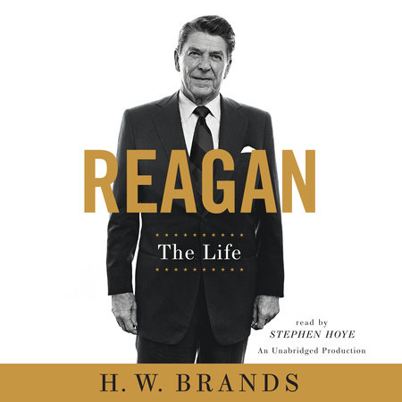 Reagan by H. W. Brands