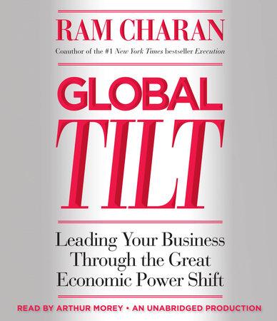 Global Tilt by Ram Charan