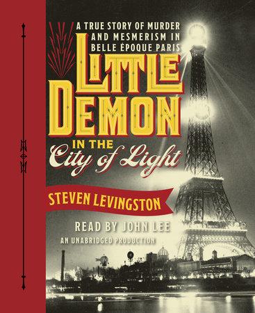 Little Demon in the City of Light by Steven Levingston