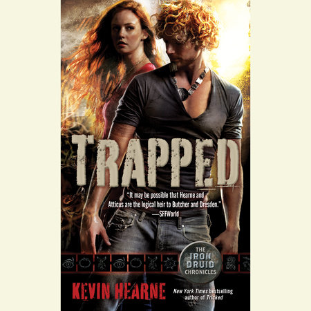 Trapped (The Iron Druid Chronicles, Book Five) by Kevin Hearne