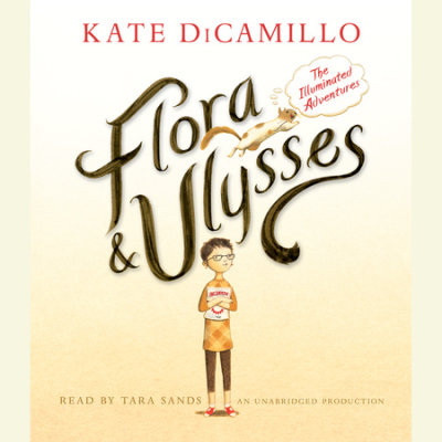 Flora and Ulysses: The Illuminated Adventures cover