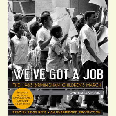 We've Got a Job: The 1963 Birmingham Children's March cover