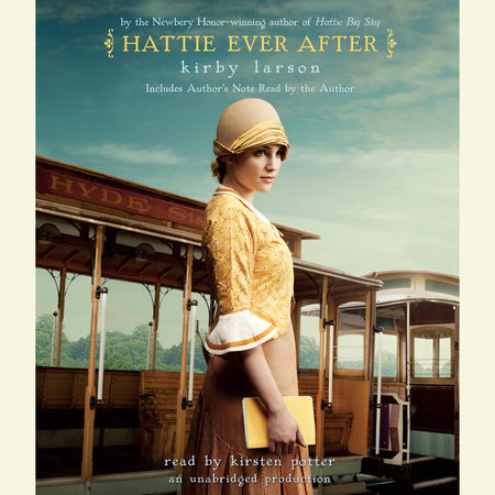 Hattie Ever After by Kirby Larson