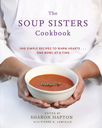 The Soup Sisters Cookbook by