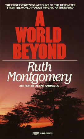 WORLD BEYOND by Ruth Montgomery