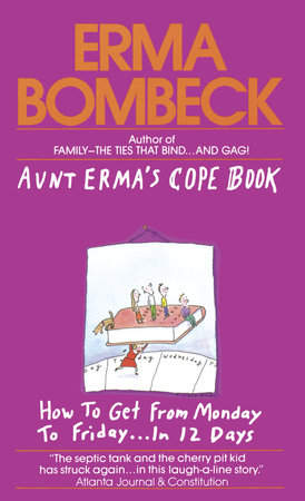 AUNT ERMA'S COPE BOOK by Erma Bombeck