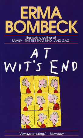 The cover of the book At Wit's End