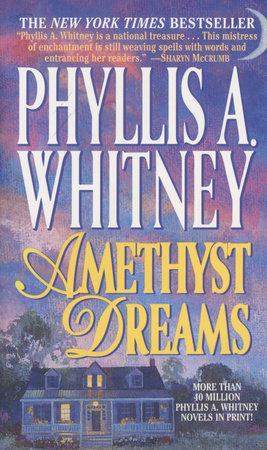 Amethyst Dreams by Phyllis A. Whitney