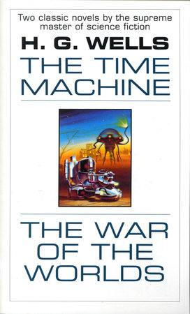 The time machine and the war of the worlds by hg wells the time machine and the war of the worlds by hg wells fandeluxe Epub