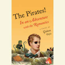 The Pirates!: In an Adventure with the Romantics Cover