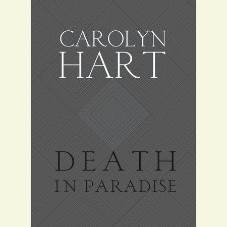 Death in Paradise by Carolyn Hart