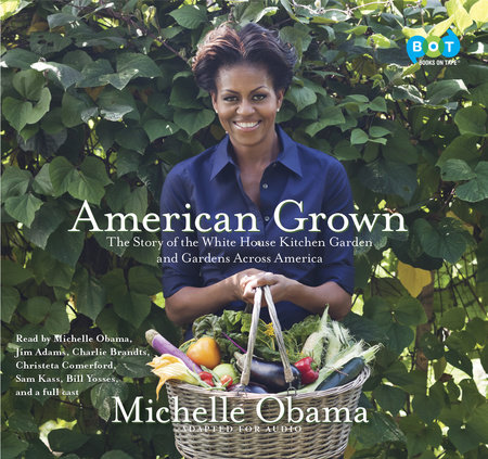 American Grown By Michelle Obama Books On Tape