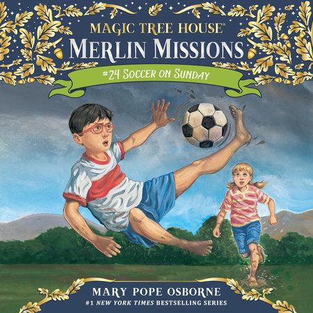 Soccer on Sunday by Mary Pope Osborne