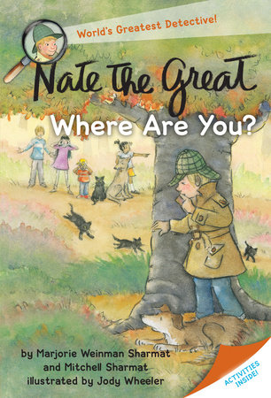 Nate the Great, Where Are You? by Marjorie Weinman Sharmat and Mitchell Sharmat