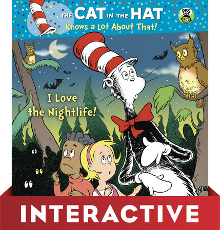 I Love the Nightlife! (Dr. Seuss/Cat in the Hat) by Tish Rabe