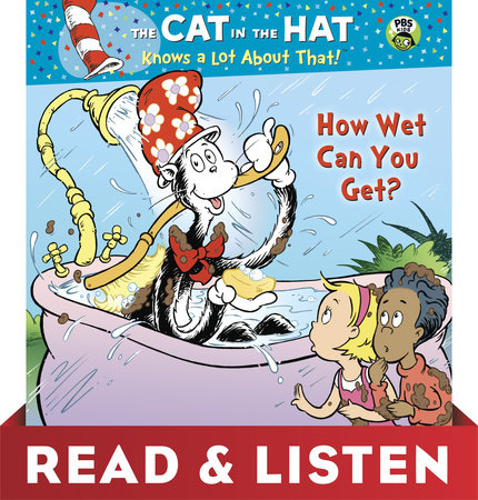 How Wet Can You Get? (Dr. Seuss/Cat in the Hat) by Tish Rabe