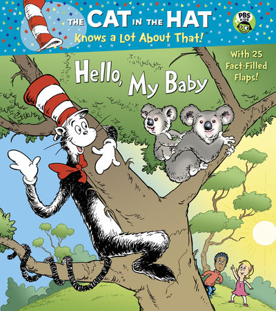 Hello, My Baby (Dr. Seuss/Cat in the Hat) by Tish Rabe