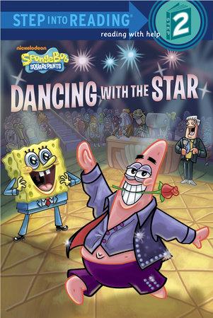Dancing with the Star (SpongeBob SquarePants) by Random House