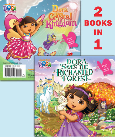Dora Saves the Enchanted Forest/Dora Saves Crystal Kingdom (Dora the Explorer) by Random House