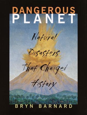 Dangerous Planet by Bryn Barnard