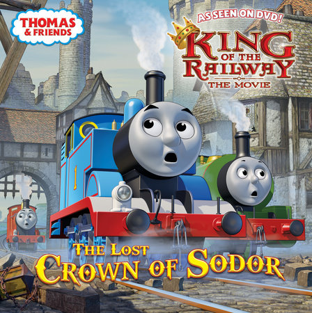 The Lost Crown of Sodor (Thomas & Friends) by Rev. W. Awdry