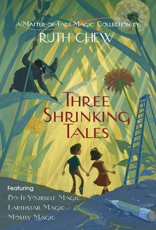 Three shrinking tales a matter of fact magic collection by ruth ebook fandeluxe PDF