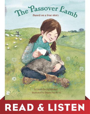 The Passover Lamb: Read & Listen Edition by Linda Elovitz Marshall