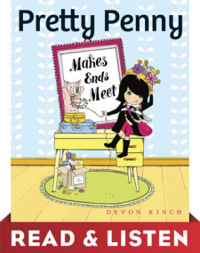 Pretty Penny Makes Ends Meet: Read & Listen Edition