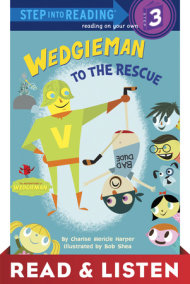 Wedgieman to the Rescue: Read & Listen Edition