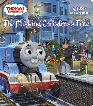 The Missing Christmas Tree (Thomas & Friends) by Rev. W. Awdry