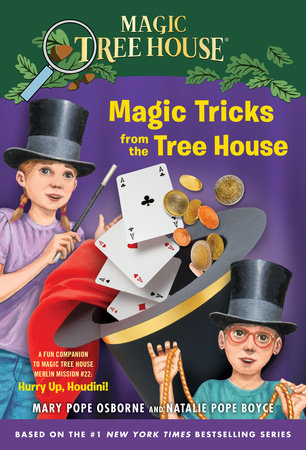Magic Tricks from the Tree House by Mary Pope Osborne and Natalie Pope Boyce